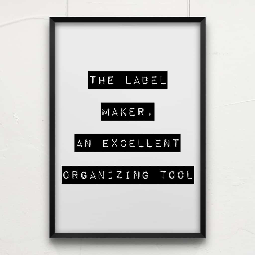 title page- the label maker, an excellent organizing tool
