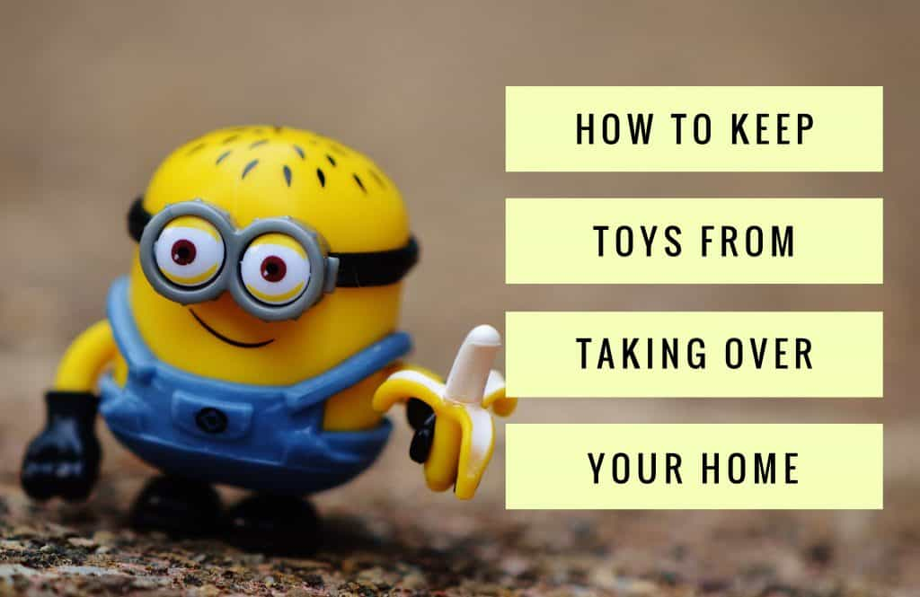 How to Keep Toys from Taking Over Your Home Title
