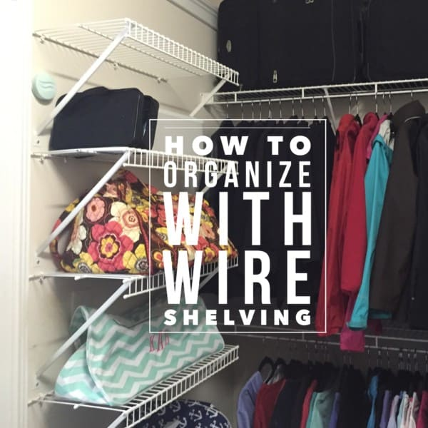 How to Organize with Wire Shelving Title