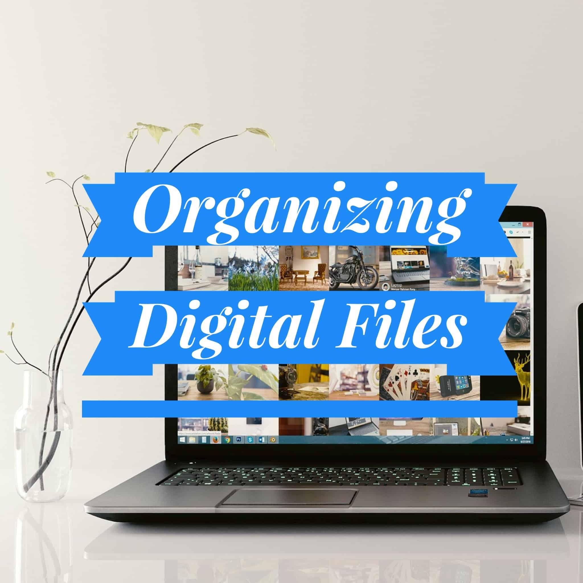 Organizing Digital Files Title