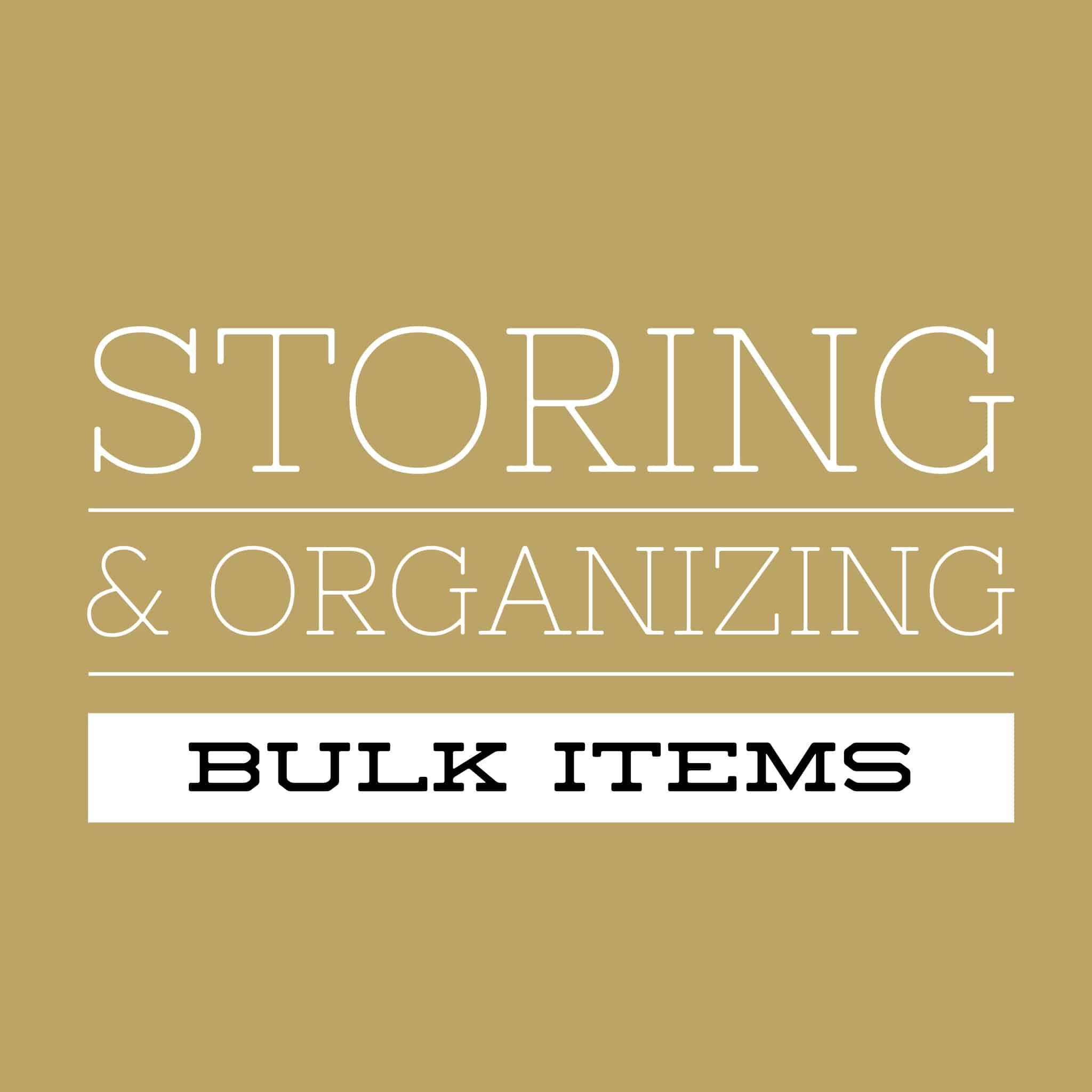 Storing & Organizing Bulk Items Title