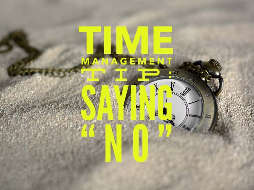 "Time Management Tip: Saying ""No"" title"