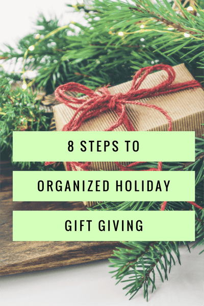 8 Steps to Organized Holiday Gift Giving