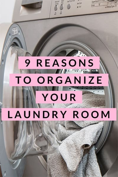 9 Reasons to Organize Your Laundry Room
