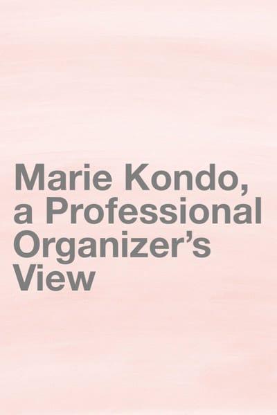 Marie Kondo, a Professional Organizer's View