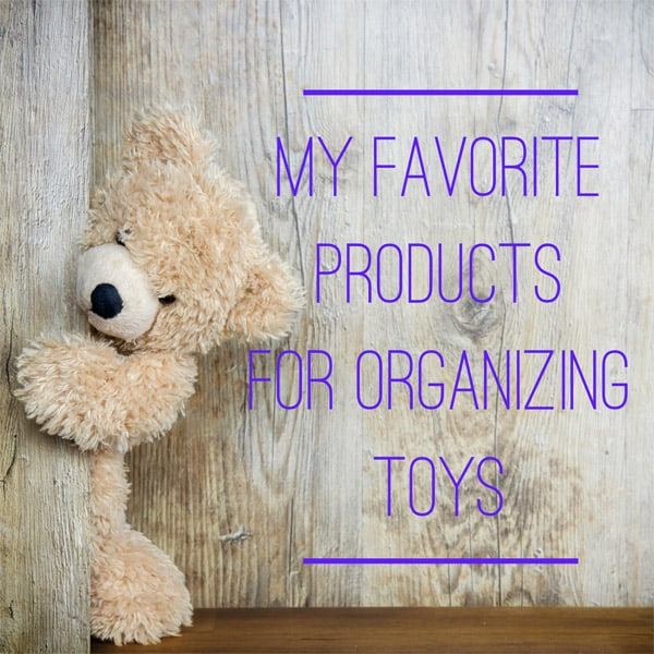 My Favorite Products for Organizing Toys