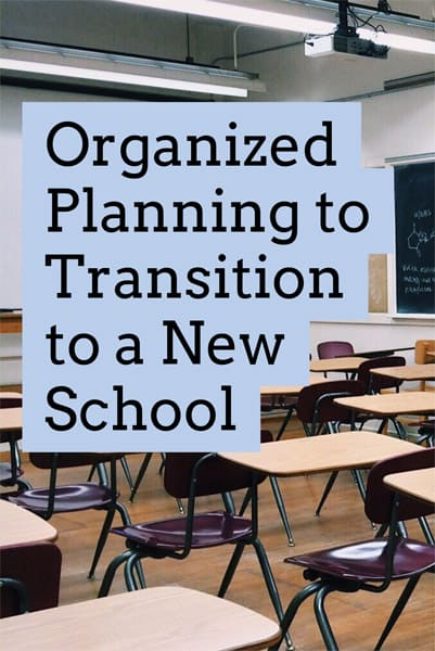 Organized Planning to Transition to a New School